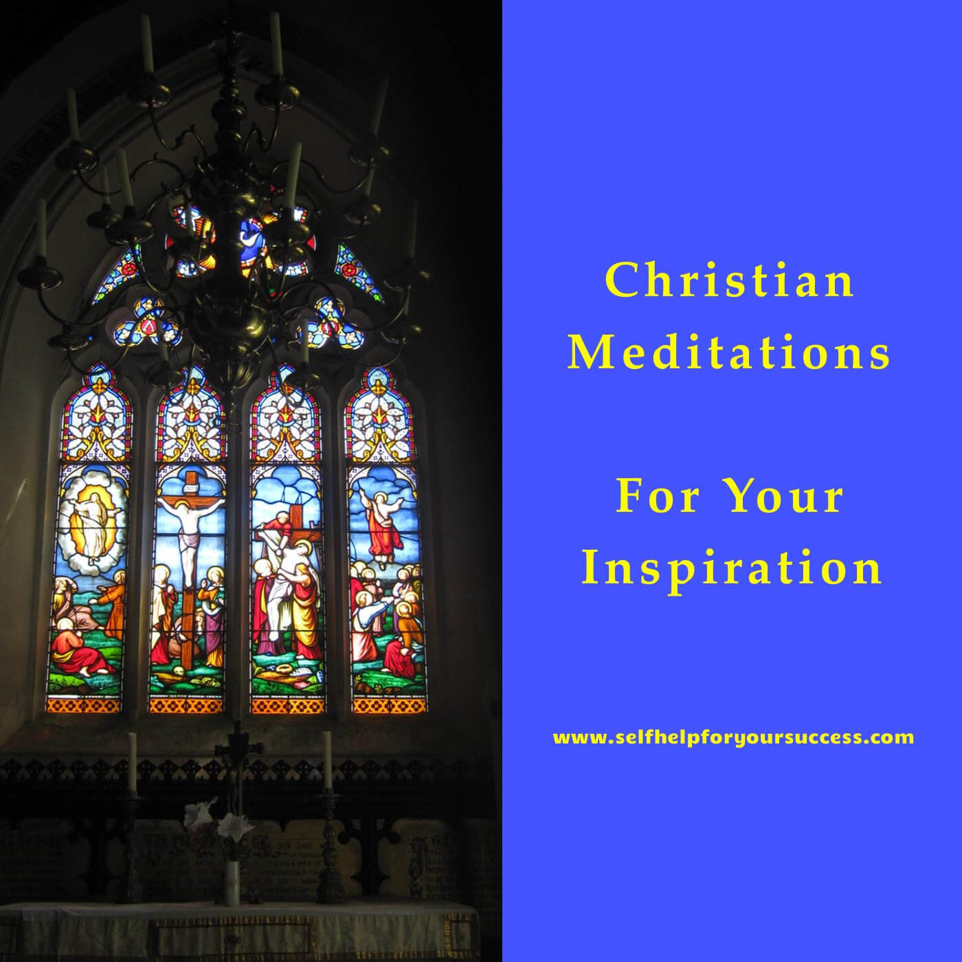 Christian Meditation 20: Our Glorious Future in Heaven for all Eternity